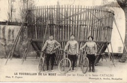 Le Tourbillon  De La Mort Execute Par Les Freres Et La Soeur CATALINI - Circus