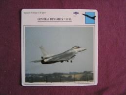GENERAL DYNAMICS F-16 XL    FICHE AVION Avec Description  Aircraft Aviation - Avions