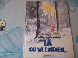 XIII La Ou Va L'indien - Libri, Riviste, Fumetti