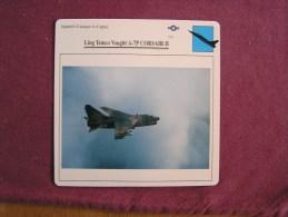 LING TEMCO VOUGHT A-7 P Corsair II      FICHE AVION Avec Description  Aircraft Aviation - Avions