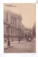 CHARLEROI Le Palais De Justice - Charleroi
