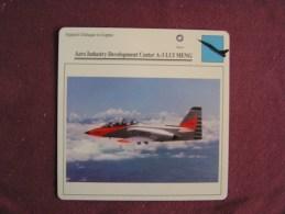 AERO INDUSTRY DEVELOPMENT Center A-3 LUI MENG    FICHE AVION Avec Description  Aircraft Aviation - Vliegtuigen