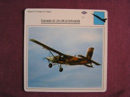 FAIRCHILD AU-23A Peacemaker    FICHE AVION Avec Description  Aircraft Aviation - Vliegtuigen