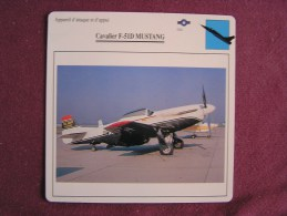 CAVALIER P-51D Mustang    FICHE AVION Avec Description  Aircraft Aviation - Vliegtuigen