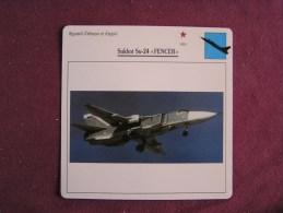 SUKHOÏ Su-24 Fencer   FICHE AVION Avec Description  Aircraft Aviation - Vliegtuigen