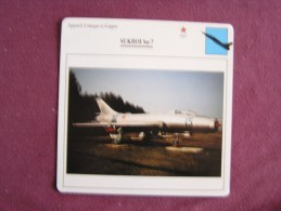 SUKHOÏ Su-7     FICHE AVION Avec Description  Aircraft Aviation - Vliegtuigen