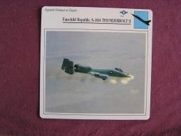 FAIRCHILD REPUBLIC A-10A Thunderbolt II    FICHE AVION Avec Description  Aircraft Aviation - Vliegtuigen