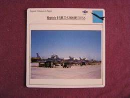 REPUBLIC F-84F Thunderstreak    FICHE AVION Avec Description  Aircraft Aviation - Avions