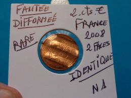 RARE !!! FAUTEE !!! - DIFFORMEE !!! - 2 CENT.  EURO FRANCE 2008 - 2 FACES IDENTIQUES ( 7 photos )