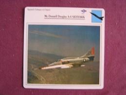 MCDONNELL DOUGLAS A-4 Skyhawk   FICHE AVION Avec Description  Aircraft Aviation - Avions