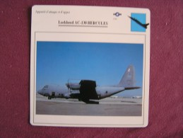 LOCKHEED A C-130 Hercules    FICHE AVION Avec Description  Aircraft Aviation - Vliegtuigen