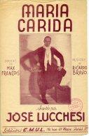 PARTITION 40 60 MARIA CARIDA JOSÉ LUCCHESI ARGENTIN FRANÇOIS RICARDO BRAVO 1945 - Musica & Strumenti