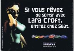 Cpm SI VOUS REVEZ DE SORTIR AVEC LARA CROFT  Entrer Chez SEAT - Passenger Cars