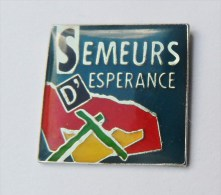 Pin's Semeurs D'Espérance - Démons Et Merveilles - Badges