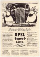 Original Werbung - 1937 - OPEL Super 6 , 2,5 Ltr. , Oldtimer , A4 Seite !! - KFZ