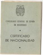 ESPAÑA - SPAIN - 1941 CERTIFICADO DE NACIONALIDAD - CONSULADO GENERAL DE ESPAÑA En MONTEVIDEO - REVENUE STAMPS - Documentos Históricos