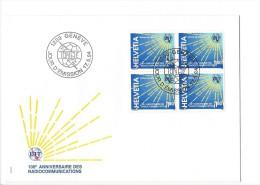 11835 - FDC Avec Bloc De 4 Timbres100e Anniversaire Des Radiocommunications UIT 1200 Genève 17.05.1994 - FDC