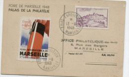 FOIRE DE MARSEILLE 1948: Cachet Temporaire Façon A 6 + Vignette Sur Carte Originale - Cachets Commémoratifs