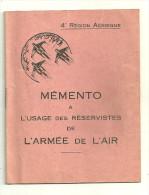 MEMENTO RESERVISTES ARMEE DE L AIR 4ème REGION AERIENNE AVION AVIATION GUERRE MILITAIRE - Aviation