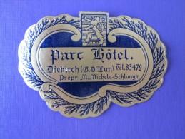 HOTEL AUBERGE MOTEL PARC DIEKIRCH LUXEMBOURG BELGIUM FRANCE DECAL STICKER LUGGAGE LABEL ETIQUETTE AUFKLEBER - Hotel Labels