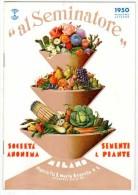 "Livre ""al Seminatore"", Societa Anonima, Sementi & Piante, Milano (fournisseur De Semences Et Plants, Fruits, Légumes..)"
