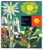 Livre Bienvenue En Suisse, Cartoguide édité Par édité Par Shell - Tourisme