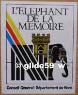 Autocollant - L'ELEPHANT DE LA MEMOIRE - Conseil Général - Département Du Nord - Stickers