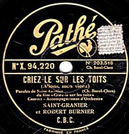 78 Trs - 25 Cm - PATHE X. 94055 - état TB -  LINE DARIEL Et SIMONS Comédie En Patois De Lille - LES CAROTTES SONT CUITES - 78 Rpm - Gramophone Records