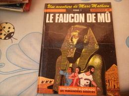 LE FAUCON DE MU DE DOMINIQUE HE UNE AVENTURE DE MARC MATHIEU TOME 1 - Livres, BD, Revues