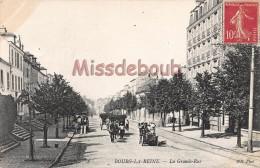 92 - BOURG LA REINE - La Grande Rue - écrite 1908  - 2 Scans - Bourg La Reine