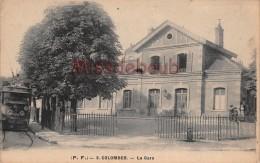 92 - COLOMBES - La Gare - Tram - écrite  - 2 Scans - Colombes