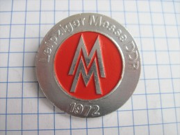 Germany. GDR Leipziger Messe Trade Fair 1972  Soft Enamel - Badges