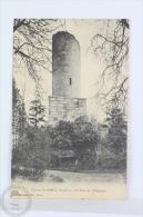Old France Postcard - Chateau De Dreaux - La Tour Du Télégraphe - Dreux