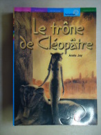 ANNIE JAY -  LE TRÔNE DE CLEOPÂTRE - Romans