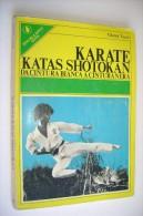 M#0B42 Gianni Tucci KARATE KATAS SHOTOKAN Sperling & Kupfer Ed.1977/ARTI MARZIALI - Arti Martiali