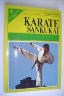 M#0B43 Yoshinao Nambu KARATE SANKUKAI  Sperling & Kupfer Ed.1977/ARTI MARZIALI - Arti Martiali