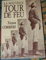 LA NOUVELLE TOUR DE FEU - Numéro Spécial TRISTAN CORBIERE // - Culture