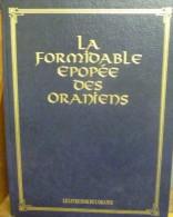 La Formidable épopée Des Oraniens 1990 - Cultuur