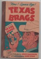 Texas Brags, John Randolp, Mark Storm,  64 Seiten, 1968 - Livres, BD, Revues