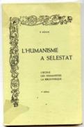 67-SELESTAT- L´Humanisme-Lot 3 Pièces-1973-Livre 104 Pages+1 Plaquette+1 CPM - Non Classés