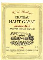 ETIQUETTE NEUVE VIN BORDEAUX Château HAUT GAYAT 1987 DEGAS Saint Germain Du Puch - Bordeaux