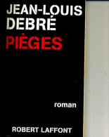 JEAN LOUIS  DEBRE PIEGES 190  PAGES 1998 LAFFOND TOP DEDICACE - Autographed