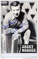 ACCORDEON-Photo Dédicacée,Jacky NOGUEZ-Autographe - Musique Et Musiciens
