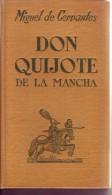 EL INGENIOSO HIDALGO - DON QUIJOTE DE LA MANCHA  / MIGUEL DE CERVANTES SAAVEDRA - Classiques