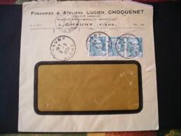 Enveloppe Fonderies,ateliers Lucien Choquenet, à Chauny (Aisne) - 1945-54 Marianne Of Gandon