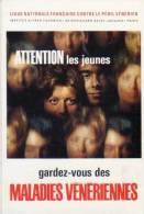 Ligue Nle Fse Contre Le Peril Venerien - Attention Les Jeunes   (30449) - Health