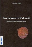 Helbig Krimi Das Schwarze Kabinett 2014 Neu ** 20€ Philatelistische Kriminalroman New Philatelic History Book Of Germany - Erstausgaben