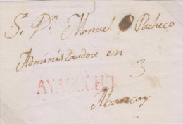 G)CIRCA 1790 PERU, AYACUCHO RED CANC., CIRCULATED FRONT LETTER TO ABANCAY, XF - Peru