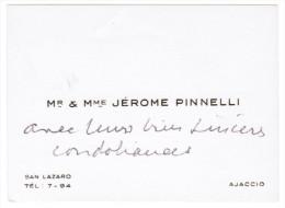 Mr & Mme JEROME PINNELLI SAN LAZARO AJACCIO CORSE - Cartes De Visite