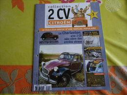 FASCICULE UNIQUEMENT 2CV CHARLESTON...REGARDEZ MES VENTES...J'EN AI D'AUTRES... - Autres Collections